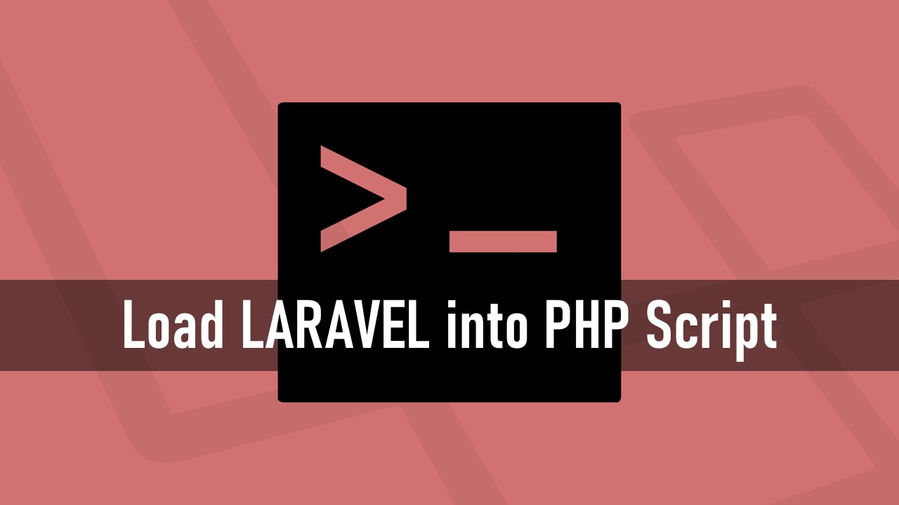Loading Laravel into plain PHP Script without using Artisan command